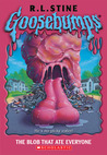 The Blob That Ate Everyone by R.L. Stine
