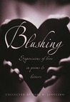 Blushing: Expressions of Love in Poems and Letters