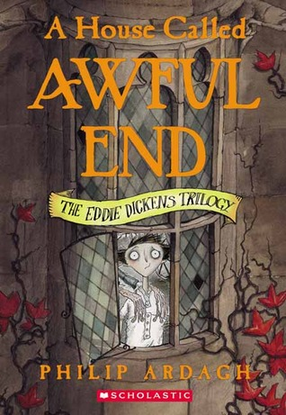 A House Called Awful End by Philip Ardagh