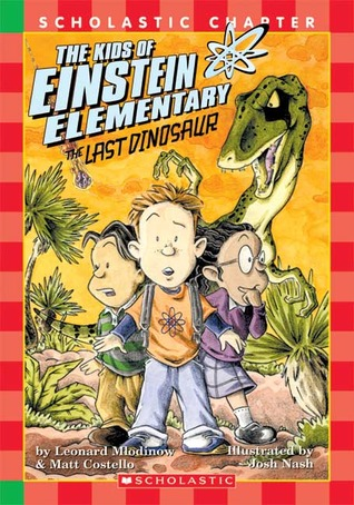 The Last Dinosaur (Kids of Einstein Elementary)