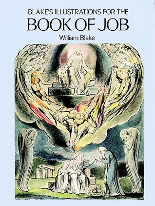 Illustrations for the Book of Job by William Blake
