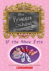 If the Shoe Fits (The Princess School, #1)