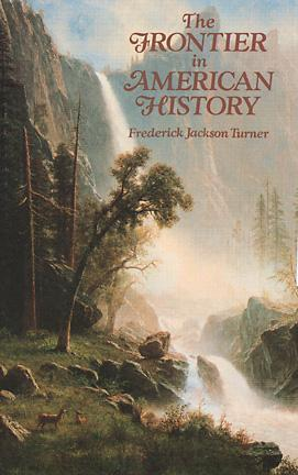 the frontier in american history by frederick jackson turner reviews discussion bookclubs lists. Black Bedroom Furniture Sets. Home Design Ideas