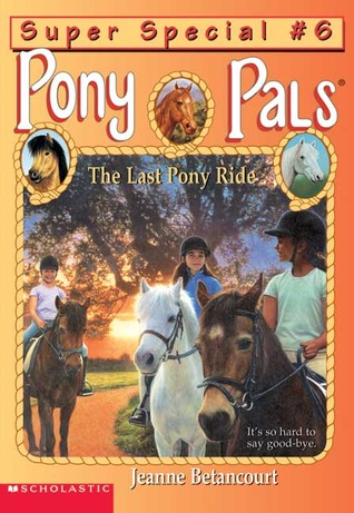 The Last Pony Ride by Jeanne Betancourt