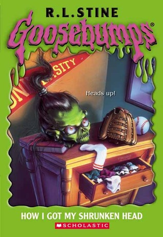How I Got My Shrunken Head (Goosebumps #39)