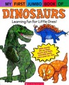 My First Jumbo Book Of Dinosaurs