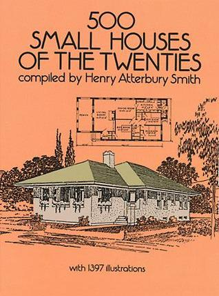 500 Small Houses of the Twenties