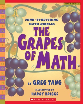 Grapes Of Math by Greg Tang