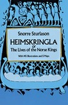 Heimskringla: or, The Lives of the Norse Kings