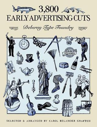 3,800 Early Advertising Cuts by Deberny Type Foundry