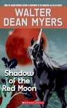 Shadow Of The Red Moon by Walter Dean Myers