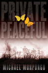 Private Peaceful (Booklist Editor's Choice. Books for Youth (Awards))