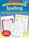 Week-by-Week Homework Packets: Spelling: Grade 3: 30 Independent Packets of Word Lists and Activities That Help Children Learn Key Word Patterns, High-Frequency Words, and More!
