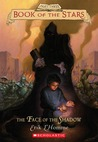 Face of the Shadow (Book of the Stars, #3)
