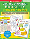 Graphic Organizer Booklets for Reading Response: Grades 4–6: Guided Response Packets for Any Fiction or Nonfiction Book That Boost Students' Comprehension—and Help You Manage Independent Reading