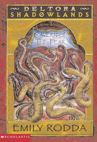 The Cavern of the Fear by Emily Rodda