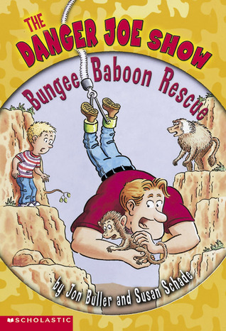 Bungee Baboon Rescue (The Danger Joe Show, #2)