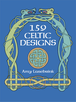 159 Celtic Designs by Amy Lusebrink