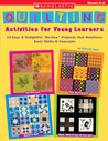 """Quilting Activities for Young Learners: 15 Easy & Delightful """"No-Sew"""" Projects That Reinforce Early Skills & Concepts"""