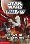 Maze of Deception (Star Wars: Boba Fett, #3)