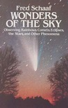 Wonders of the Sky: Observing Rainbows, Comets, Eclipses, the Stars and Other Phenomena
