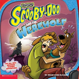 Scooby-Doo and the Werewolf by Jesse Leon McCann