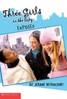 Exposed (Three Girls in the City, #2)