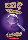 Proof Positive (Spy X, #3)