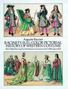 Racinet's Full-Color Pictorial History of Western Costume: With 92 Plates Showing Over 950 Authentic Costumes from the Middle Ages to 1800