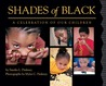 Shades of Black by Sandra L. Pinkney
