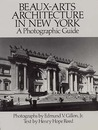 Beaux-Arts Architecture in New York: A Photographic Guide