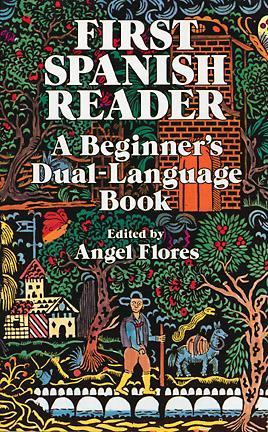 First Spanish Reader by Angel Flores