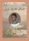 Look to the Hills: The Diary of Lozette Moreau, a French Slave Girl (Dear America)