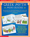15 Greek Myth Mini-Books: Reproducible Comic Book-Style Retellings That Introduce Kids to These Riveting Classic Stories—and Motivate All Readers