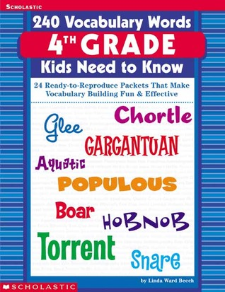 240 Vocabulary Words 4th Grade Kids Need To Know: 24 Ready-to ...