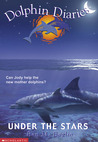 Under the Stars (Dolphin Diaries #4)