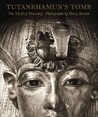 Tutankhamun's Tomb: The Thrill of Discovery: Photographs by Harry Burton