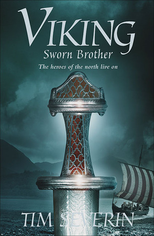 Sworn Brother by Tim Severin