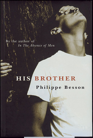 His Brother by Philippe Besson