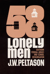Fifty-Eight Lonely Men: Southern Federal Judges and School Desegregation