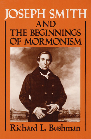 Joseph Smith and the Beginnings of Mormonism
