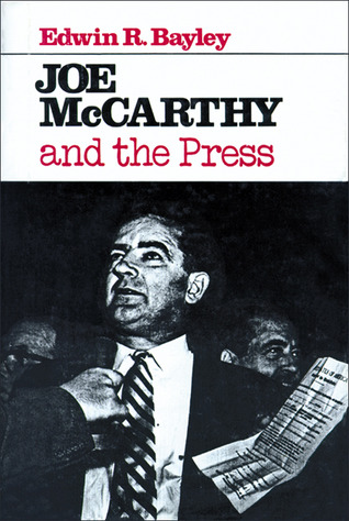 Joe McCarthy and the Press