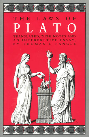 The Laws of Plato by Plato