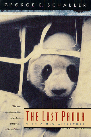 The Last Panda by George B. Schaller