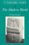 The Nature of Love, Volume 3: The Modern World