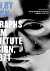 Taken by Design: Photographs from the Institute of Design, 1937-1971