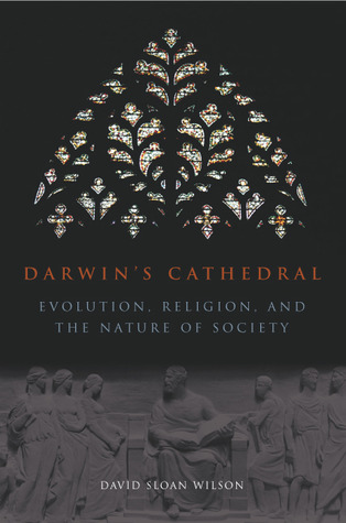 Darwin's Cathedral by David Sloan Wilson