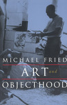 Art and Objecthood: Essays and Reviews