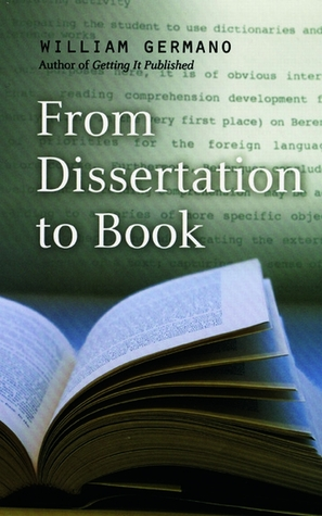 From Dissertation to Book by William P. Germano
