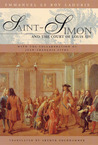 Saint-Simon and the Court of Louis XIV